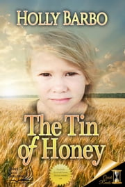 The Tin of Honey - Quick Reads, #1 ebook by Holly Barbo