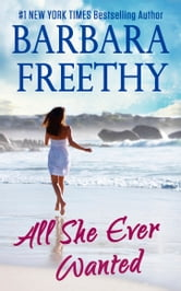 All She Ever Wanted ebook by Barbara Freethy