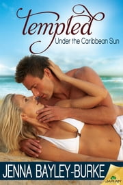 Tempted ebook by Jenna Bayley-Burke