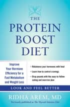 The Protein Boost Diet ebook by Ridha Arem, M.D.