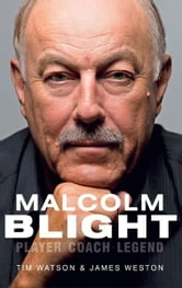 Malcolm Blight ebook by T Watson