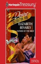 Father of the Brat ebook by Elizabeth Bevarly