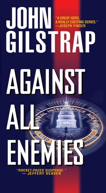 Against All Enemies ebook by John Gilstrap