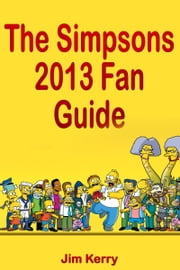 The Simpsons 2013 Fan Guide ebook by Jim Karrey