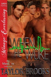 When He Woke ebook by Taylor Brooks