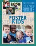 Foster Kids ebook by Julianna Fields
