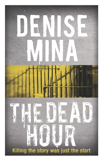 The Dead Hour ebook by Denise Mina