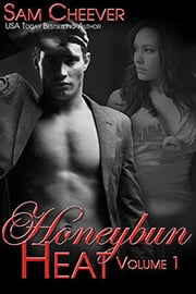 Honeybun Heat Collection - Volume 1 ebook by Sam Cheever