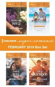 Harlequin Superromance February 2018 Box Set - Married...Again\A Cop's Honor\The Soldier's Legacy\Island of Second Chances ebook by Stephanie Doyle, Emilie Rose, Gina Wilkins,...