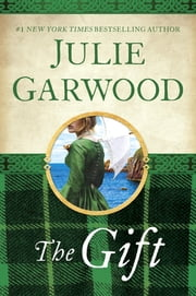 The Gift ebook by Julie Garwood
