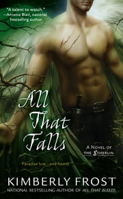All That Falls ebook by Kimberly Frost