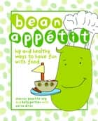 Bean Appetit ebook by Seip, Shannon Payette,Parthen, Kelly