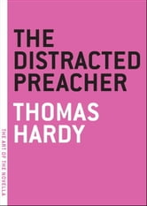 The Distracted Preacher ebook by Thomas Hardy
