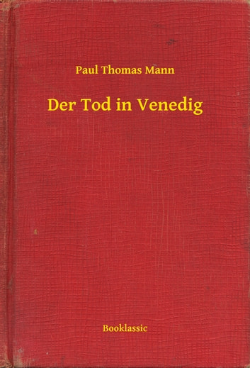 Der Tod in Venedig ebook by Paul Thomas Mann
