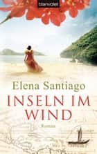 Inseln im Wind ebook by Elena Santiago