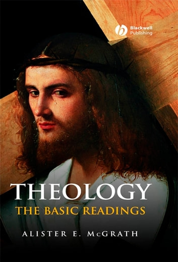 Theology - The Basic Readings ebook by Alister E. McGrath