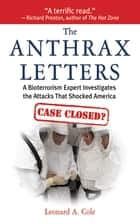 The Anthrax Letters ebook by Leonard A. Cole