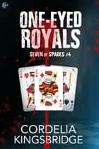 One-Eyed Royals ebook by
