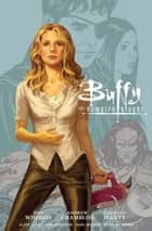 Buffy the Vampire Slayer Season 9 Library Edition Volume 1 ebook by Various