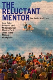 The Reluctant Mentor ebook by Lew Sauder