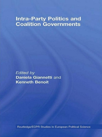 Intra-Party Politics and Coalition Governments ebook by