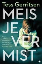 Meisje vermist ebook by Tess Gerritsen