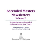 Ascended Masters Newsletters Vol. II ebook by Linda Stein-Luthke