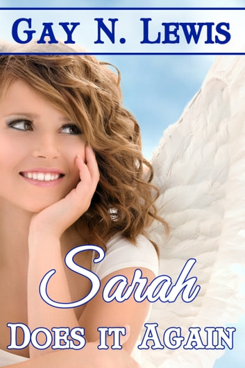 Sarah Does It Again ebook by Gay N. Lewis