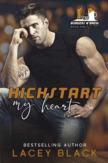 Kickstart My Heart ebook by Lacey Black