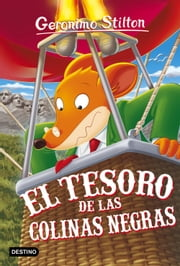 Geronimo stilton ebook search results rakuten kobo el tesoro de las colinas negras geronimo stilton ebook by geronimo stilton manel mart fandeluxe Image collections