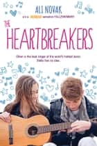 The Heartbreakers ebook by Ali Novak
