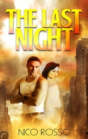 The Last Night ebook by Nico Rosso