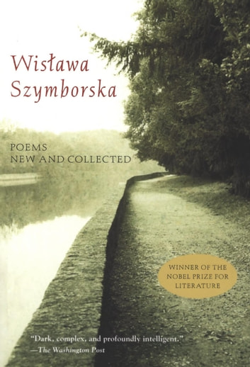 Poems New and Collected eBook by Wislawa Szymborska