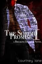 The Sordid Promise ebook by Courtney Lane