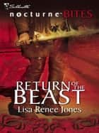 Return of the Beast ebook by Lisa Renee Jones