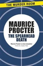 The Spearhead Death ebook by Maurice Procter