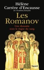 Les Romanov ebook by Hélène Carrère d'Encausse