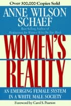 Women's Reality - An Emerging Female System ebook by Anne Wilson Schaef