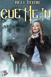 Cue Me In ebook by Nell Dixon