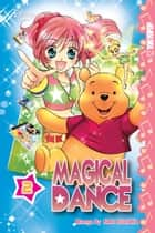 Disney Manga: Magical Dance- Volume 2 ebook by Nao Kodaka, Nao Kodaka