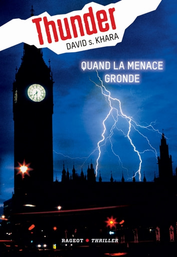 Thunder : Quand la menace gronde (tome 1) ebook by David-S Khara