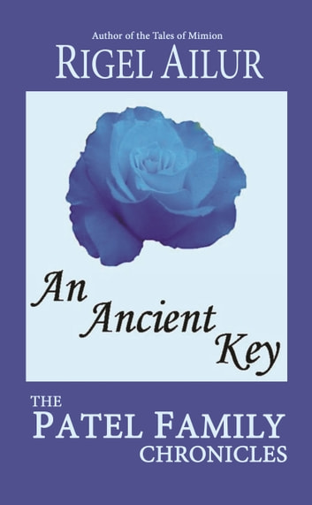 An Ancient Key ebook by Rigel Ailur