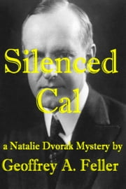 Silenced Cal ebook by Geoffrey A. Feller