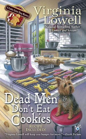 Dead Men Don't Eat Cookies ebook by Virginia Lowell