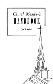 Church Member's Handbook ebook by Joe T. Odle