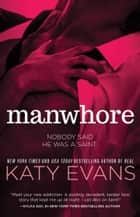 Manwhore ebook by Katy Evans