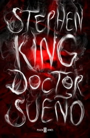 Doctor Sueño ebook by Stephen King