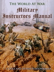 Military Instructors Manual ebook by Oliver Schoonmaker