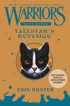 Warriors Super Edition: Tallstar's Revenge ebook by Erin Hunter, James L. Barry