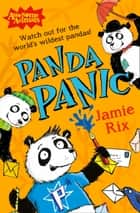 Panda Panic (Awesome Animals) ebook by Jamie Rix, Sam Hearn